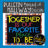 """Back to School Bulletin Board """"Together is our FAVORITE pl"""