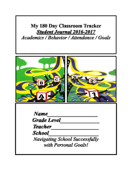 My 180 Day Student Journal Classroom Tracker  2016-17