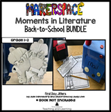 Back-to-School Bundle: Makerspace Moments In Literature