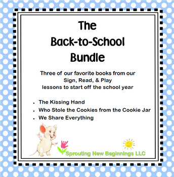 Back-to-School Bundle - Sign, Read, and Play Lesson Plans