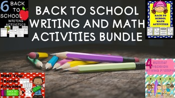 Back to School Bundle- Writing and Math Activities