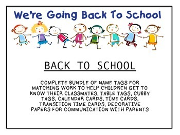 Back to School Bundle with Transition, Calendar, Name Tags