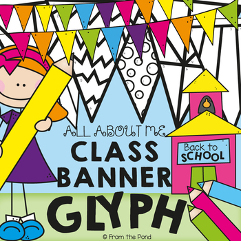 Back to School Classroom Banner Activity Glyph  - All About Me