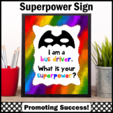 Back to School Bus Driver Appreciation Superpower Sign Superhero Theme Thank You