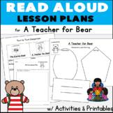 School Back to School CCore Kindergarten Read Aloud Plans: A Teacher for Bear
