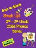 Back to School CCSS Phonics Review for 2nd & 3rd Grade