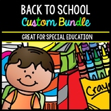 Back to School CUSTOM Bundle - Life Skills - Special Education - Math - Reading