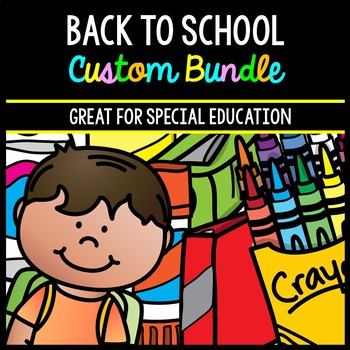 Back to School CUSTOM Bundle - Life Skills - Special Education - Math - Reading