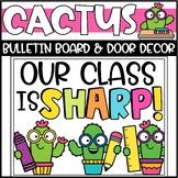 Back to School Cactus Bulletin Board or Door Decoration