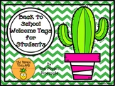Back to School Cactus Welcome Tags for Students