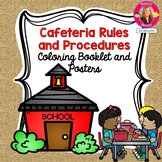 Back to School Cafeteria Rules and Procedures for Kinderga