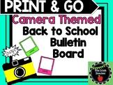 PRINT & GO Camera Themed EDITABLE Bulletin Board