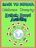 Back to School Celebrating Diversity:  Activities and Bulletin Board Display