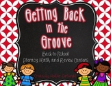Back to School Centers: Getting Back in the Groove