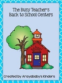 Back to School Centers for the Busy Teacher- Kindergarten