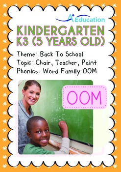 Back to School - Chair, Teacher, Paint (I): Word Family OOM - K3 (age 5)