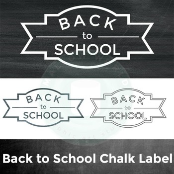 Back to School Chalk Label and Chalkboard Paper
