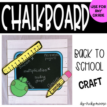 Back to School Chalkboard Craftivity