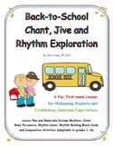 Back to School Chant, Jive and Rhythm Exploration - Welcome & Expectations