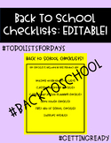 Back to School Checklists: EDITABLE!
