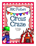Back to School Circus Themed Alphabet Posters