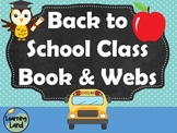 Back to School Class Book & Webs