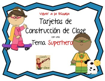 Back to School Class-Building Cards with a Superhero Theme (Spanish Version)