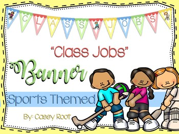 "Back to School Sports Theme ""Class Jobs"" Banner"