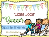 """Back to School Sports Theme """"Class Jobs"""" Banner"""