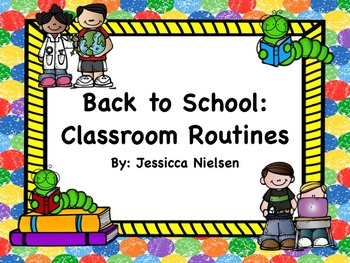 Back to School: Classroom Routines