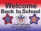 Back to School Class & Team Builder (Patriotic Theme)