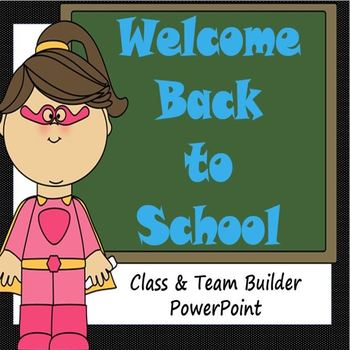 Back to School Class & Team Builder (Super Hero Theme)