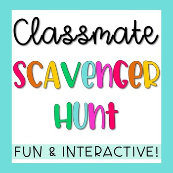 Back to School Classmate / Human Scavenger Hunt