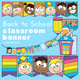 Back to School Classroom Banners