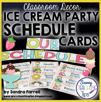 Back to School Classroom Decor ICE CREAM PARTY Daily Schedule Cards