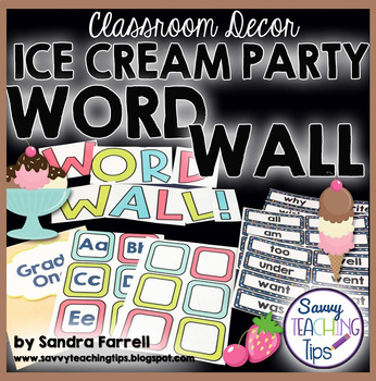 Back to School Classroom Decor ICE CREAM PARTY Word Wall