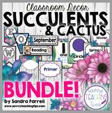 Back to School Classroom Decor SUCCULENTS and CACTUS BUNDLE