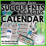 Back to School Classroom Decor SUCCULENTS and CACTUS Complete Calendar