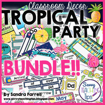 Back to School Classroom Decor TROPICAL PARTY - BUNDLE
