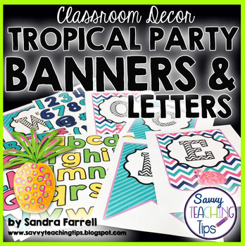 Back to School Classroom Decor TROPICAL PARTY Banner and Alphabets