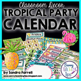 Back to School Classroom Decor TROPICAL PARTY Complete Calendar