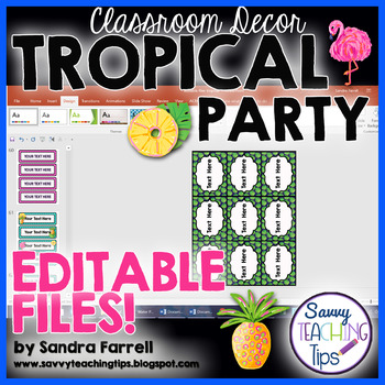 Back to School Classroom Decor TROPICAL PARTY Editable Files