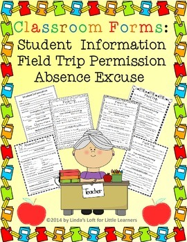 Classroom Forms: Student Information, Absence Excuse, Fiel