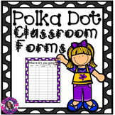 Classroom Forms Polka Dot Version {Free for life updates}