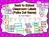 Back to School Classroom Labels {Polka Dot Theme}