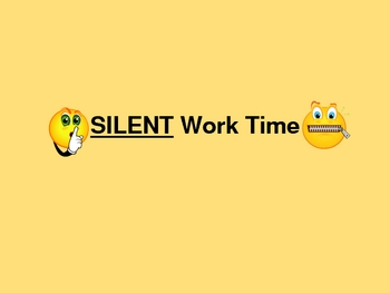 Back to School - Classroom Management - Silent Time...? PowerPoint