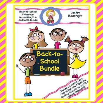 Back-to-School Classroom Necessities, ELA, and Math Activi