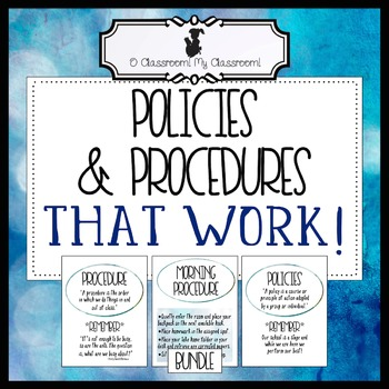 Back to School Classroom Policies and Procedures That Work! All Inclusive