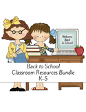 Back to School Classroom Resources Bundle K-5
