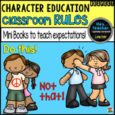 Character Education: Classroom Rules, Behavior Management and Reward Coupons